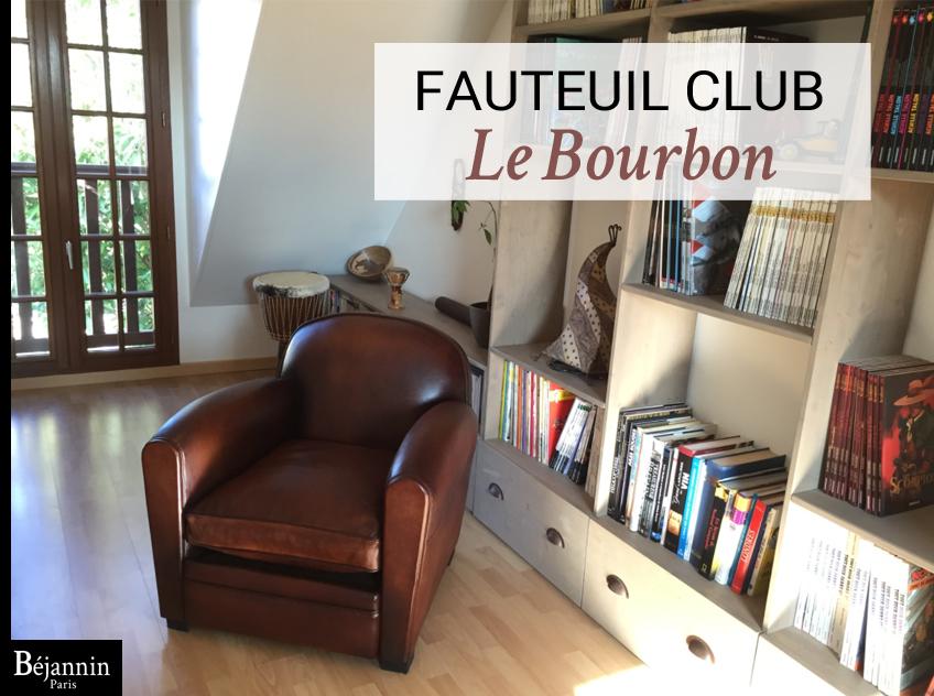 Fauteuil club cuir Paris : le Bourbon